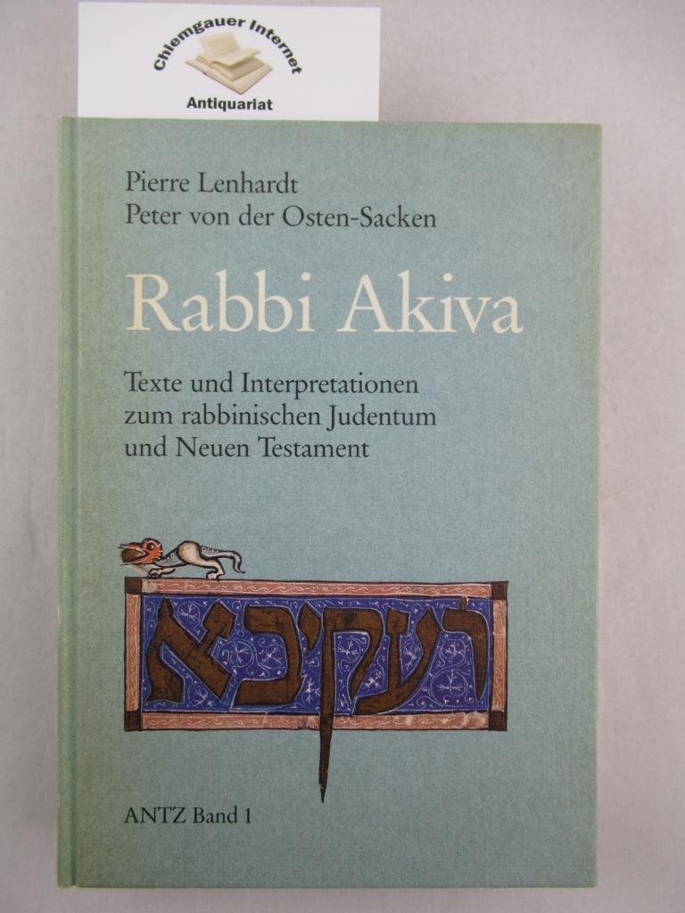 Rabbi Akiva. Texte und Interpretationen zum rabbinischen Judentum und Neuen Testament. ERSTAUSGABE.
