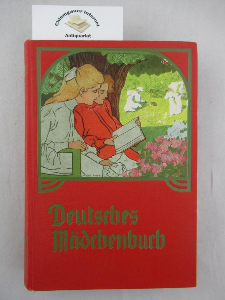 Deutsches Mädchenbuch. Ein Jahrbuch der Unterhaltung, Belehrung und Beschäftigung für junge Mädchen. 16. Band.