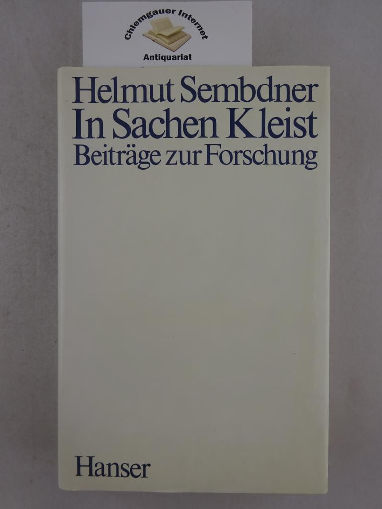 In Sachen Kleist : Beiträge zur Forschung. Mit 7 Abbildungen. 2., VERMEHRTE Auflage.