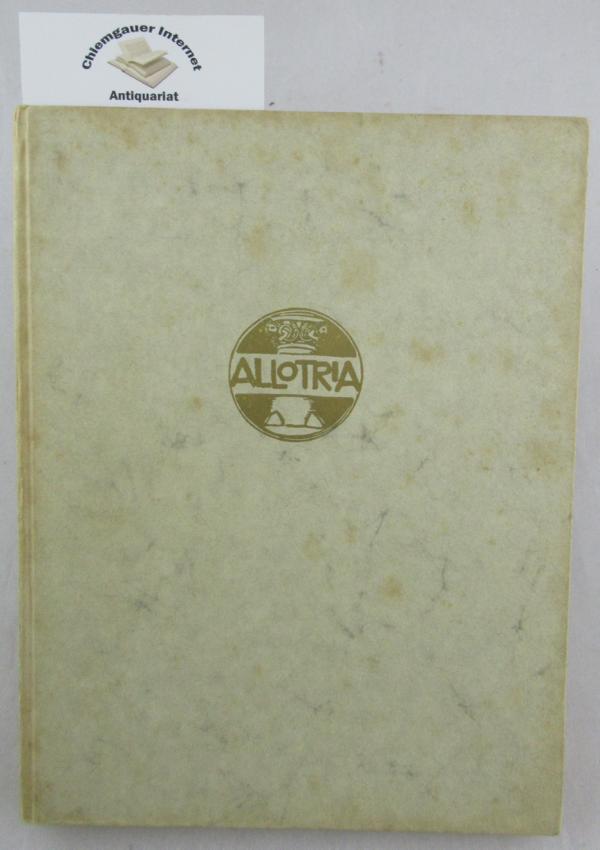 Ein halbes Jahrhundert Münchner Kulturgeschichte : Erlebt mit der Künstlergesellschaft Allotria. 1. Auflage.  ERSTAUSGABE.