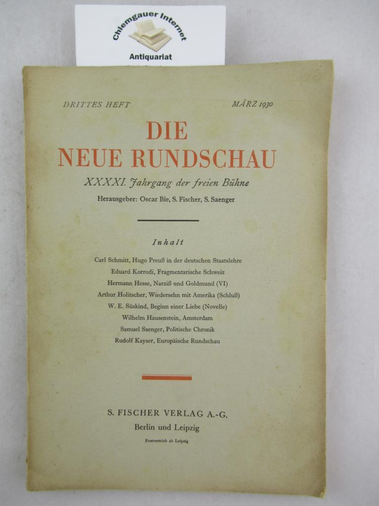 Die Neue Rundschau. XXXXI. Jahrgang 1930.  Drittes Heft. März.