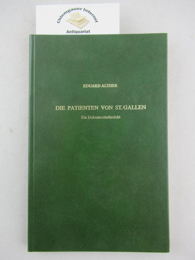 Die Patienten von St. Gallen. Ein Dokumentarbericht. Geleitwort von Konrad Farner.