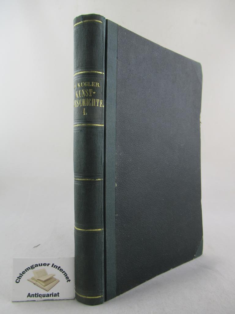 Handbuch der Kunstgeschichte. Dritte, gänzlich umgearbeitete Auflage. Erster Band (apart). Mit Illustrationen und dem Bildniss des Verfassers.