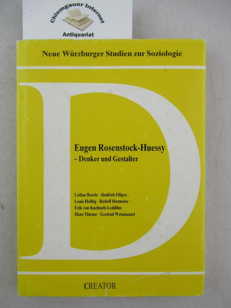 Bossle, Lothar (Hrsg.): Eugen Rosenstock-Huessy. Denker und Gestalter.