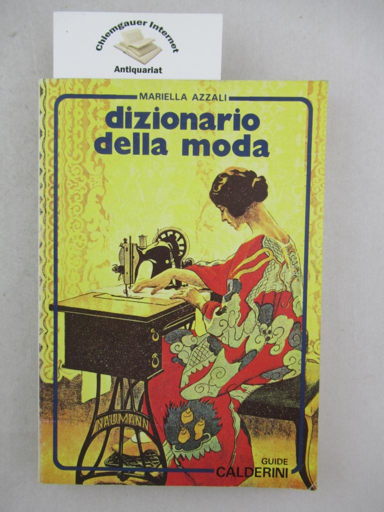 Dizionario della moda (Guide Calderini) ERSTAUSGABE.