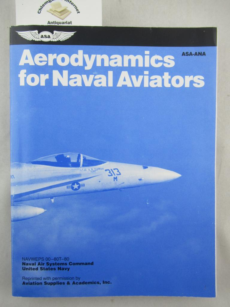 Aerodynamics for Naval Aviators. Revised Edition.