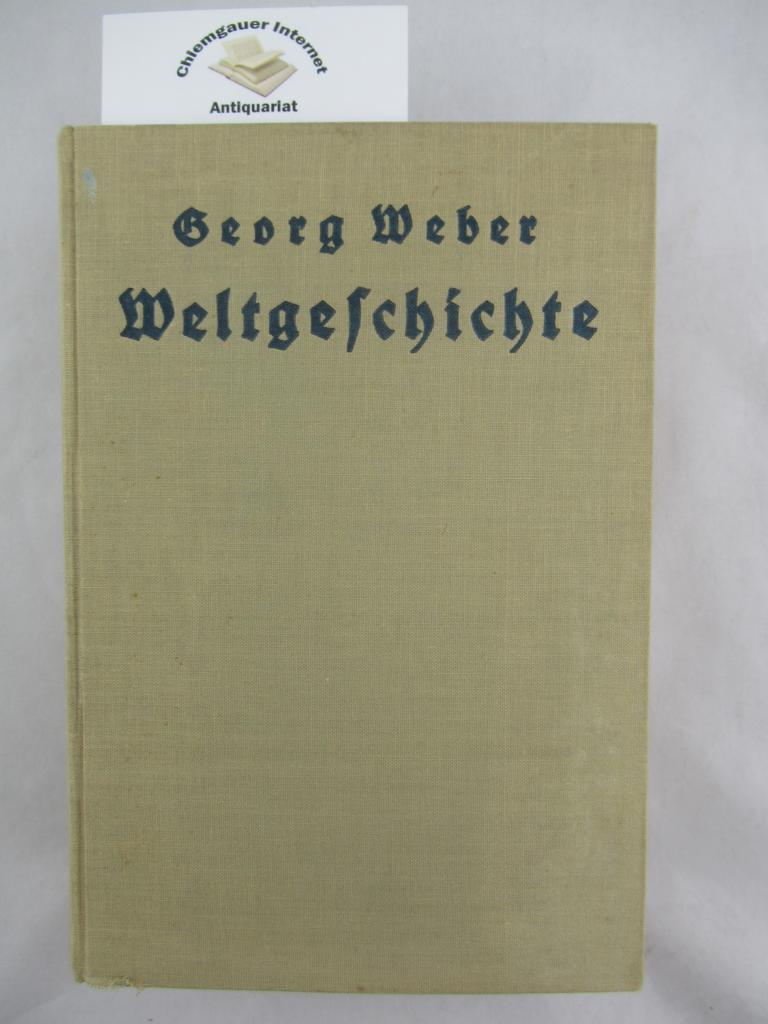 Georg Webers Weltgeschichte in übersichtlicher Darstellung. Bis 1914 bearbeitet von O. Langer. Von 1914 bis auf die Gegenwart fortgeführt von K. Gutwasser. VIERUNDZWANZIGSTE (24.) Aulage.