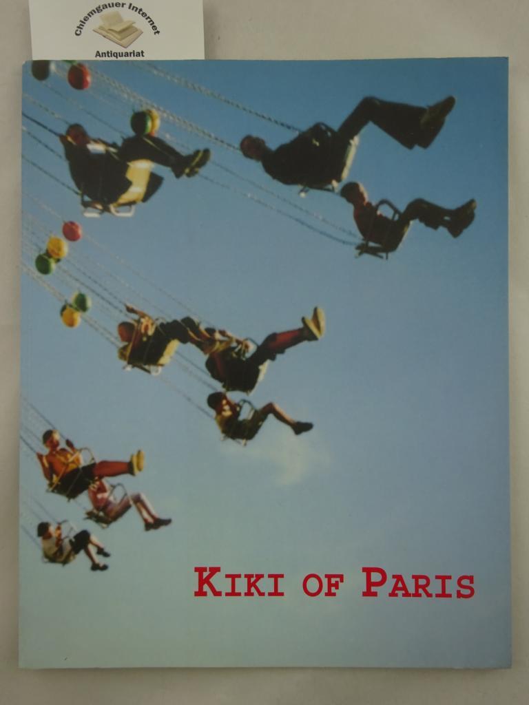 Kiki of Paris. Einführung in Französisch - Englisch - Deutsch. Second tirage. quatre cents exemplaires.
