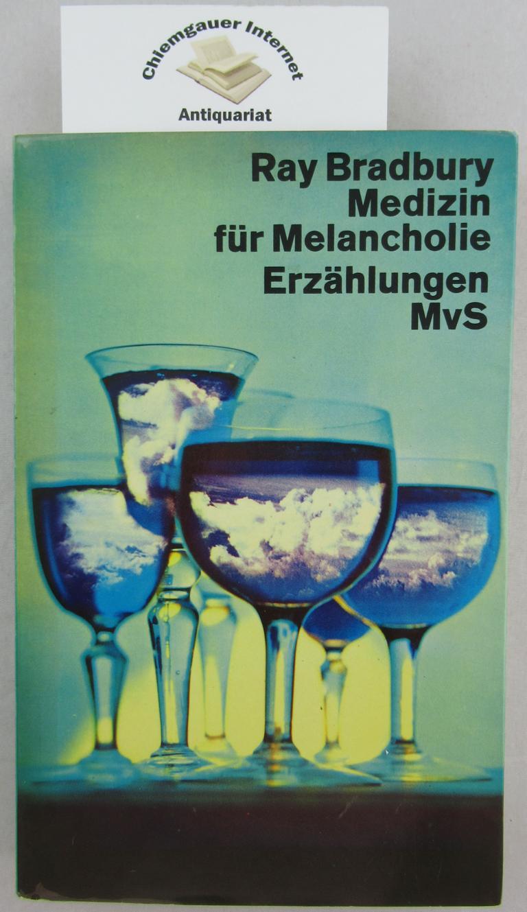 Medizin für Melancholie : Erzählungen. Aus dem Amerikanischen übersetzt von Margarete Bormann. Deutsche ERSTAUSGABE.
