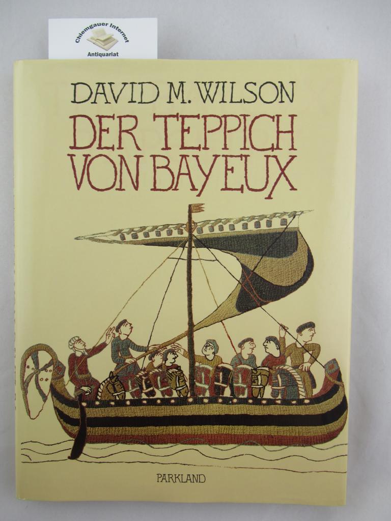 Der Teppich von Bayeux. 2. Auflage.