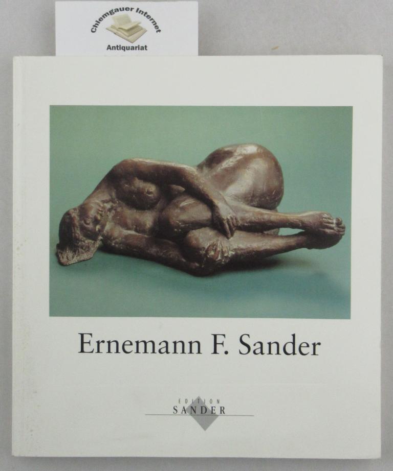 Ernemann F. Sander: Ausstellung  13. März bis 6. April 1997 Haus der Redoute. Bonn-Bad Godesberg.