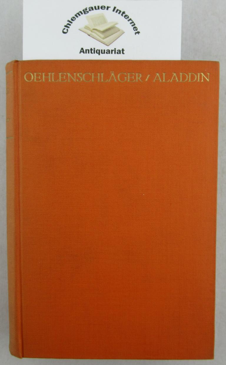 Aladdin oder Die Wunderlampe. Dramatisches Märchen. Ins Deutsche übertragen von Erwin Magnus. ERSTAUSGABE dieser Neuübersetzung.