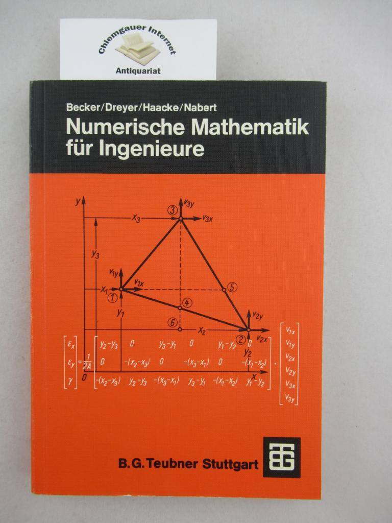 Numerische Mathematik für Ingenieure. 2., ÜBERARBEITETE Auflage