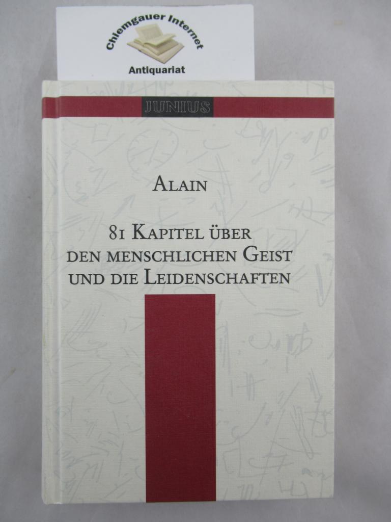 81 Kapitel über den menschlichen Geist und die Leidenschaften. Aus dem Französischen von Frauke Hamann und Peter Hammans ZWEITE Auflage.