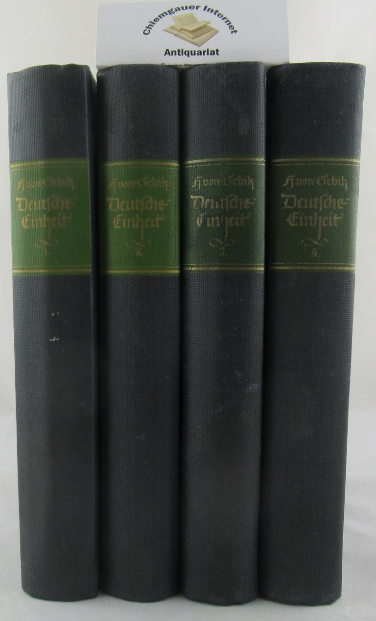 Sybel, Heinrich von: Deutsche Einheit. Idee und Wirklichkeit vom Heiligen Reich bis Königgrätz.  VIER (4) Bände. Band I , II, 3. Auflage (1940). Band III, IV Erstausgabe. 1942.