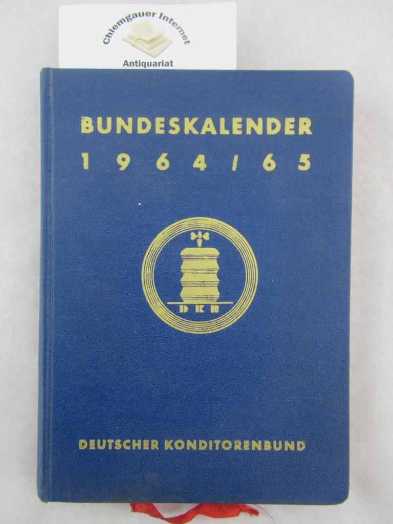 Deutscher Konditorenbund Bundeskalender 1964 / 65. ( = Mitglieder und Bezugsquellenverzeichnis )