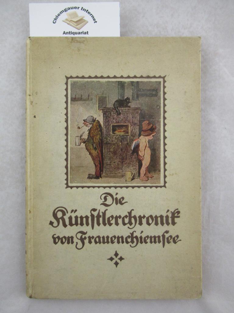 Künstlerchronik von Frauenchiemsee. Erstausgabe.