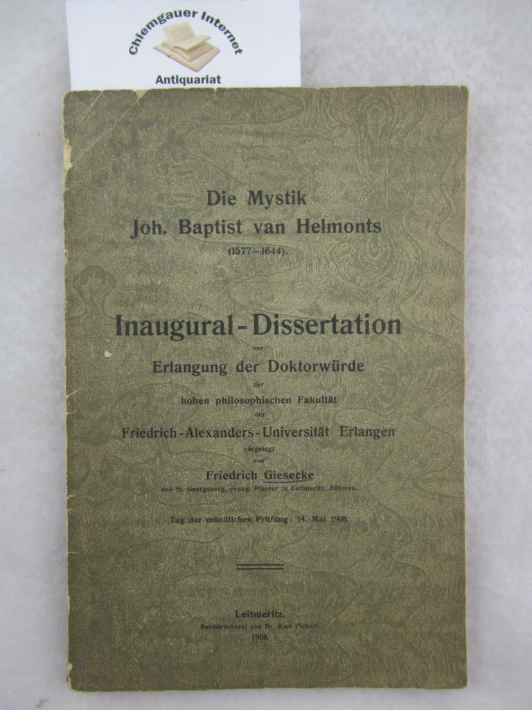 Die Mystik Joh. Baptist Van Helmonts (1577-1644) ERSTAUSGABE.