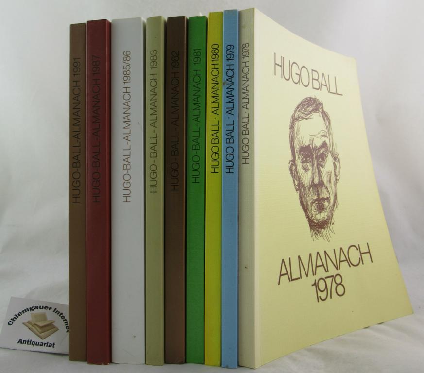 Hugo Ball. Almanach . ZEHN Jahrgänge in NEUN Bänden.    Herausgegeben von der Stadt Pirmasens. Jahrgänge 1978, 1979, 1980, 1981,1982, 1983,1985/86(Doppelband, 1987, 1991.