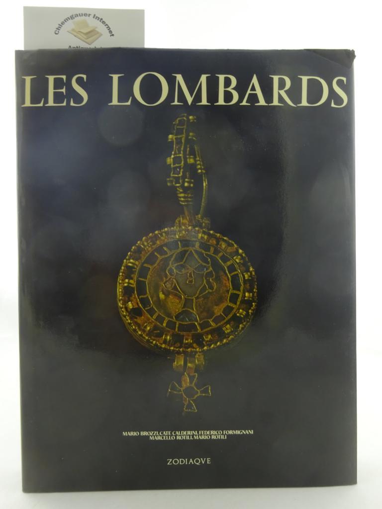 Brozzi, Mario, Cate Calderini Federico Formignani u. a.: Les Lombards. Traduction française d'Amina Sinna.