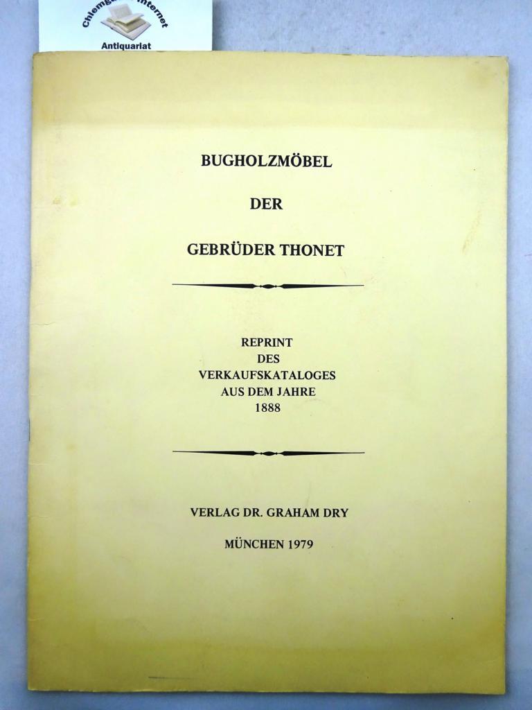 Bugholzmöbel der Gebrüder Thonet Reprint des Verkaufskataloges aus dem Jahre 1888