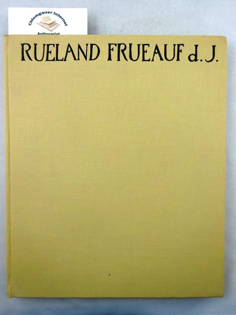 Stange, Alfred: Rueland Frueauf d[er] J[üngere] : ein Wegbereiter der Donauschule. Hrsg. von Kurt Rossacher ERSTAUSGABE.