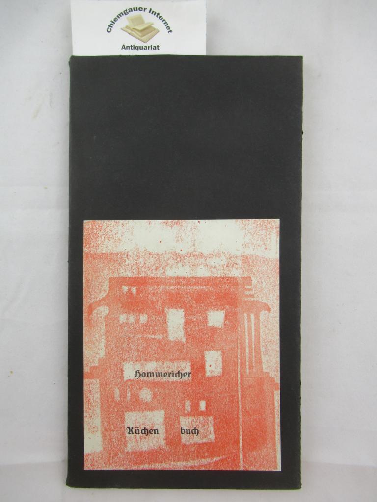 Hommericher Küchenbuch. Mit 5 farbigenTexturen von Angelika Eichwald Nr. 81 von 150 nummerierten Exemplaren.