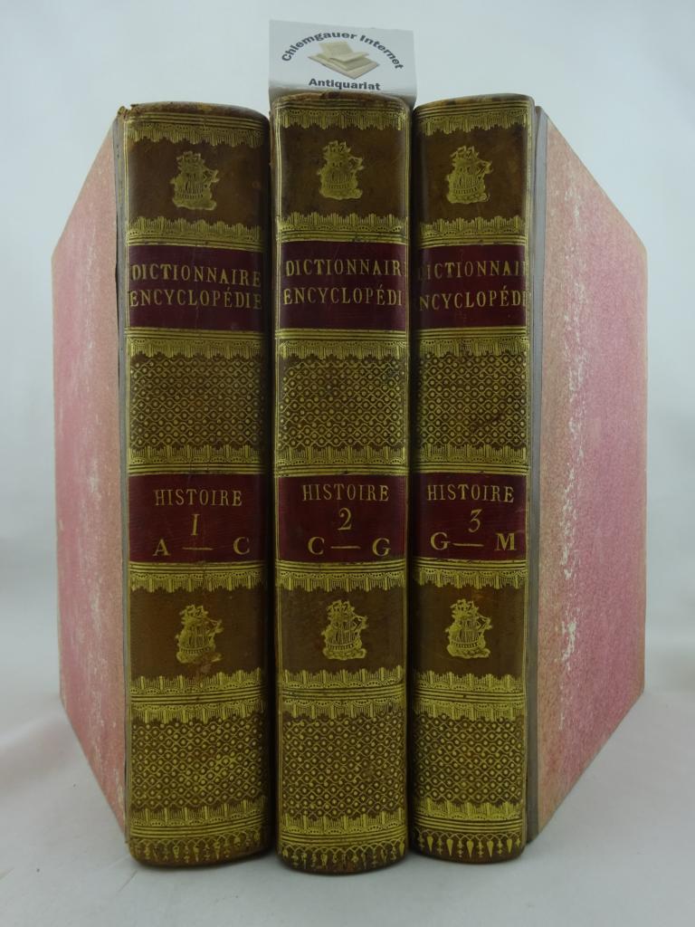 Encyclopédie Méthodique. Histoire. Tome premier. A -C. (1784) Tome second.  C - G. (1786) Tome troisième  G - M.(1788) Encyclopédie methodique, ou par ordre de matières; par une société de gens de lettres, de savans et d