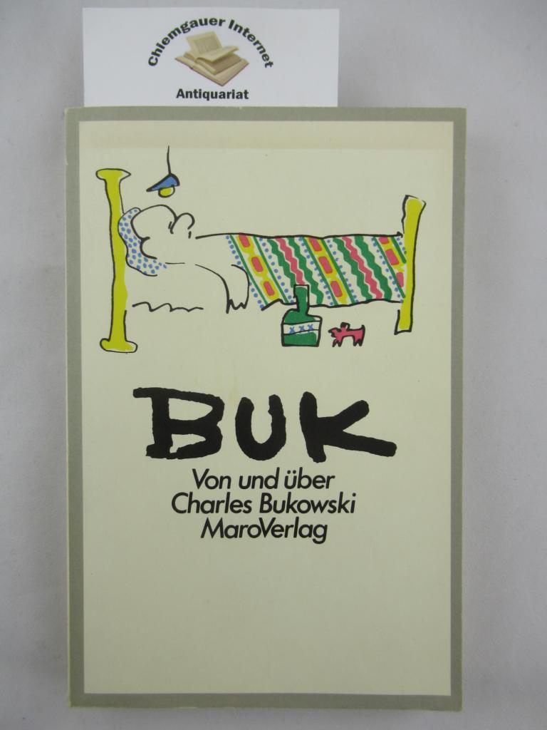 Buk. Von und über Charles Bukowski. Hrsg. von Rainer Wehlen und A. D. Winans. Aus dem Amerikanischen von Rainer Wehlen. Erweiterte SONDERAUSGABE.
