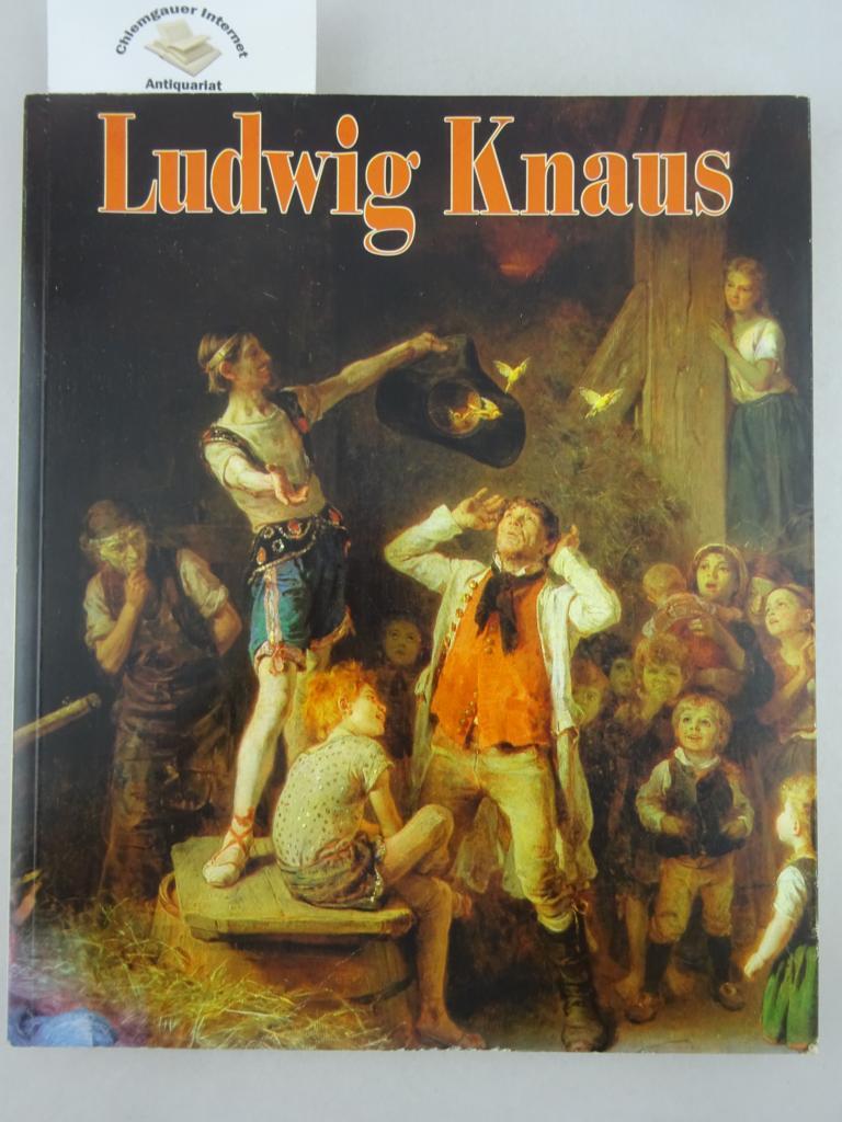 Schmidt, Ulrich (Herausgeber): Ludwig Knaus. Herausgegeben von Ulrich Schmidt. ERSTAUSGABE.