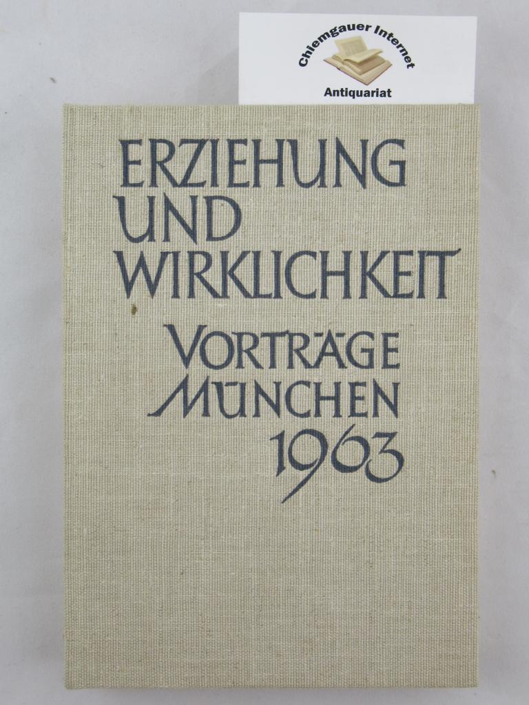 Erziehung und Wirklichkeit. Neunte Folge des Jahrbuchs Gestalt und Gedanke. ERSTAUSGABE.