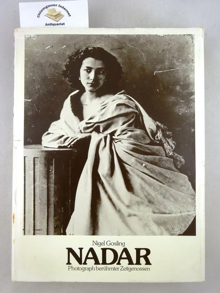 Nadar, Photograph berühmter Zeitgenossen : 330 Bildnisse aus der Hauptstadt  des 19. Jahrhunderts. Aus dem Englischen übersetzt von Christian Röthlingshöfer-Spiel  u.a.