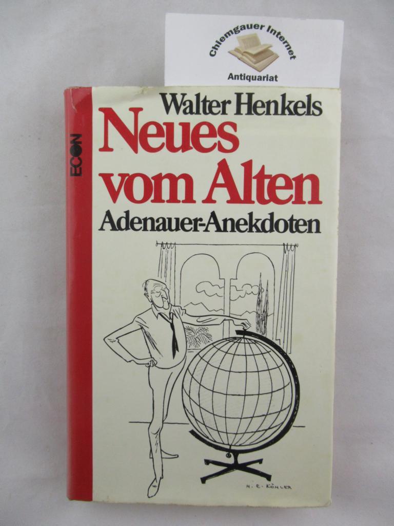 Neues vom Alten : Adenauer-Anekdoten. 1. Auflage. ERSTAUSGABE.