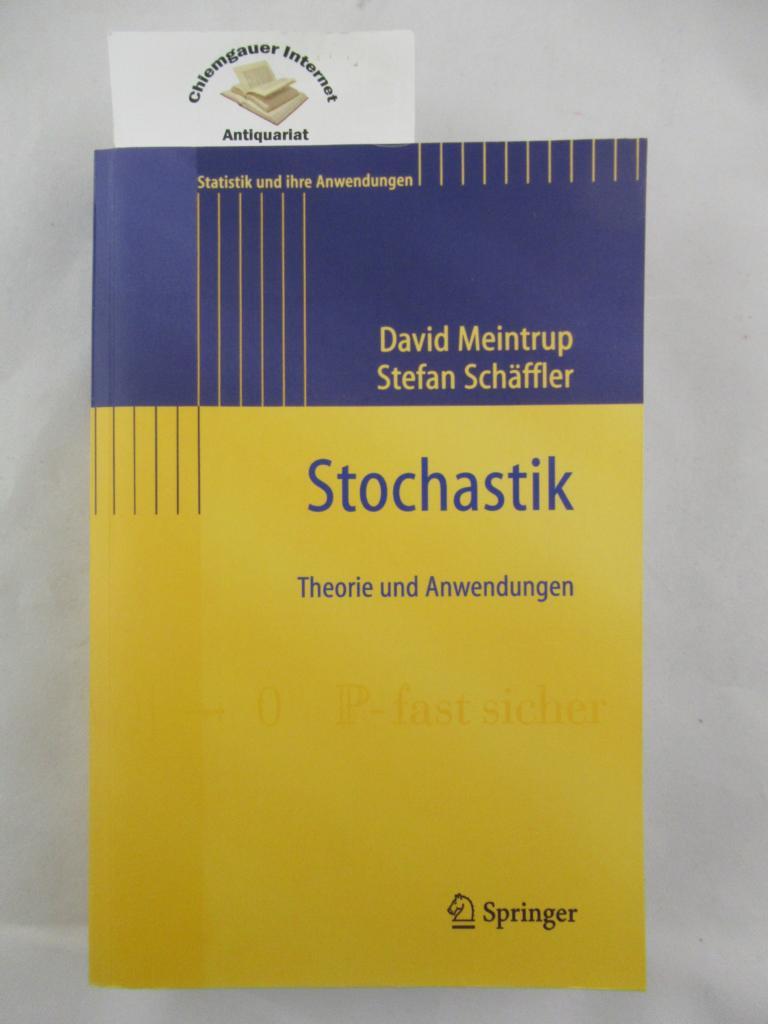 Stochastik : Theorie und Anwendungen. / Statistik und ihre Anwendungen ERSTAUSGABE.