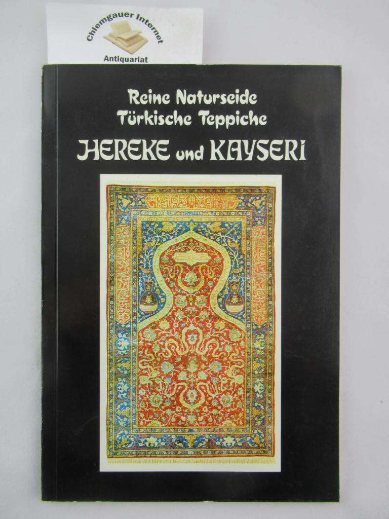 Reine Naturseide. Türkische Teppiche. Hereke und Kayseri