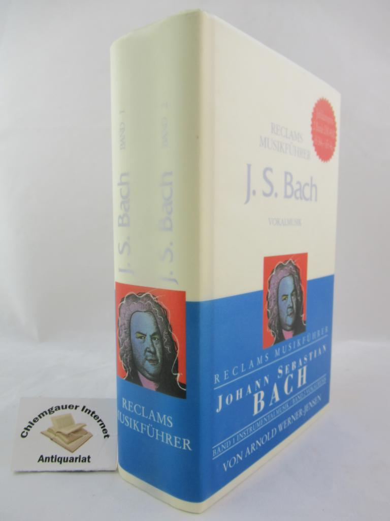 Reclams Musikführer Johann Sebastian Bach. Band  1: Instrumentalmusik. Band 2: Vokalmusik. (3150103878) ZWEI Bände.