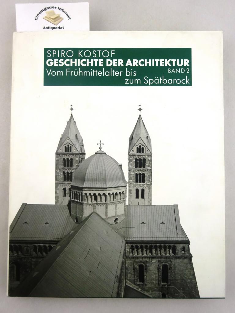 Geschichte der Architektur. Band 2: Vom Frühmittelalter bis zum Spätbarock Mit Zeichnungen von Richard Tobias. ERSTAUSGABE.