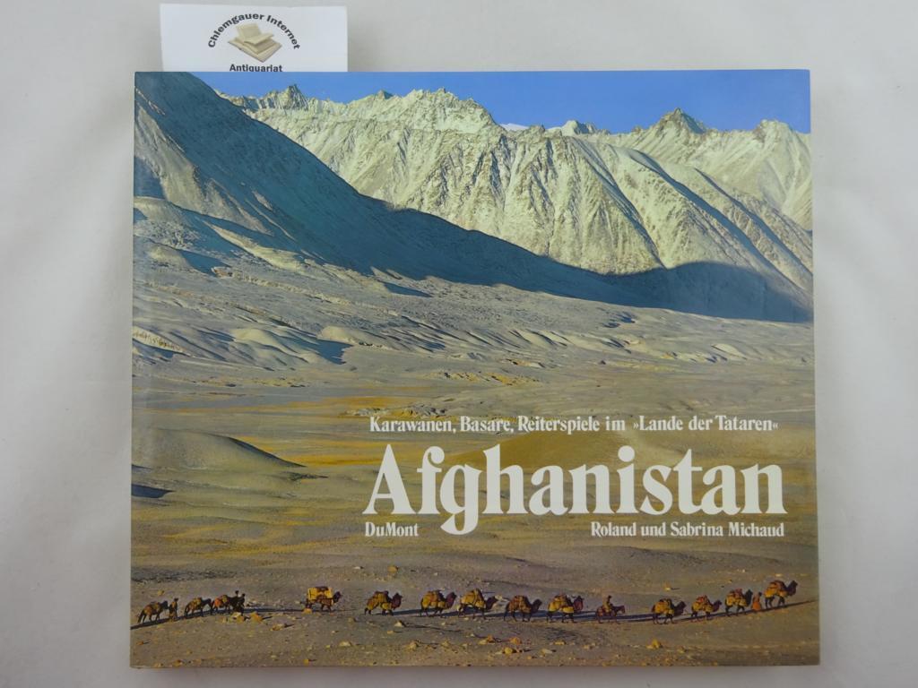 """Afghanistan : Karawanen, Basare, Reiterspiele im """"Lande der Tataren"""". Aus dem Französischen. von Antje Pehnt. Deutsche ERSTAUSGABE."""