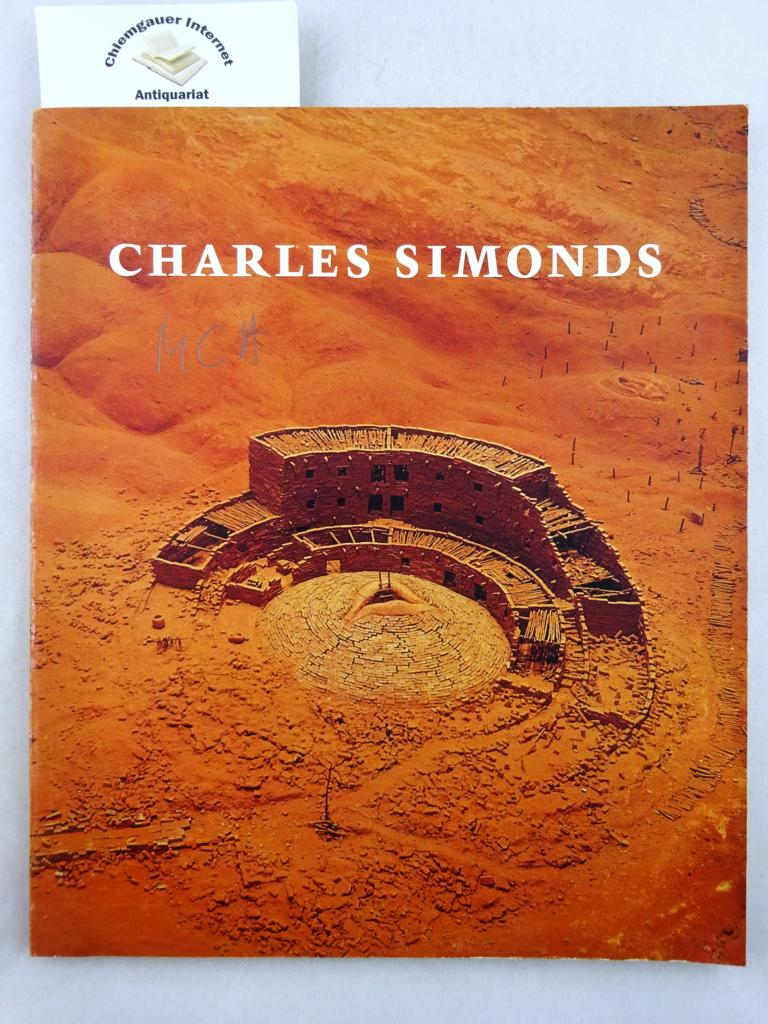 Charles Simonds: Museum of Contemporary Art, Chicago, November 7, 1981-January 3, 1982. Catalogue with texts by Daniel Abadie, John Beardsley, John Hallmark Neff and Charles Simonds.