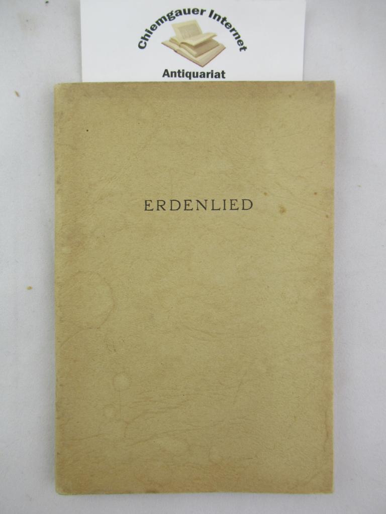 Erdenlied. Für den Freundeskreis als Manuskript gedruckt.
