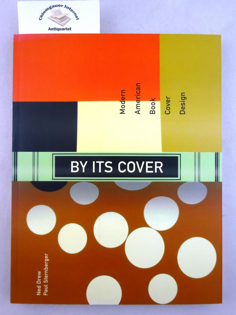 By Its Cover: Modern American Book Cover Design.