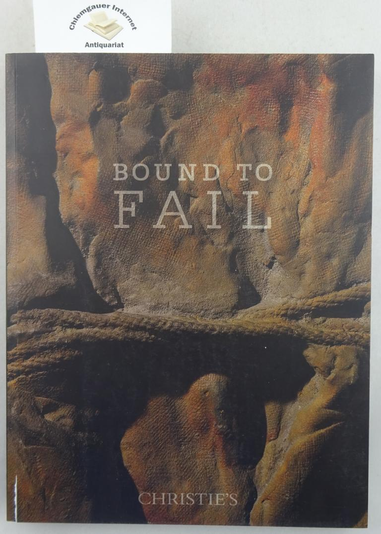 Christie s May 2016 Bound to fail. Auction Catalogue.