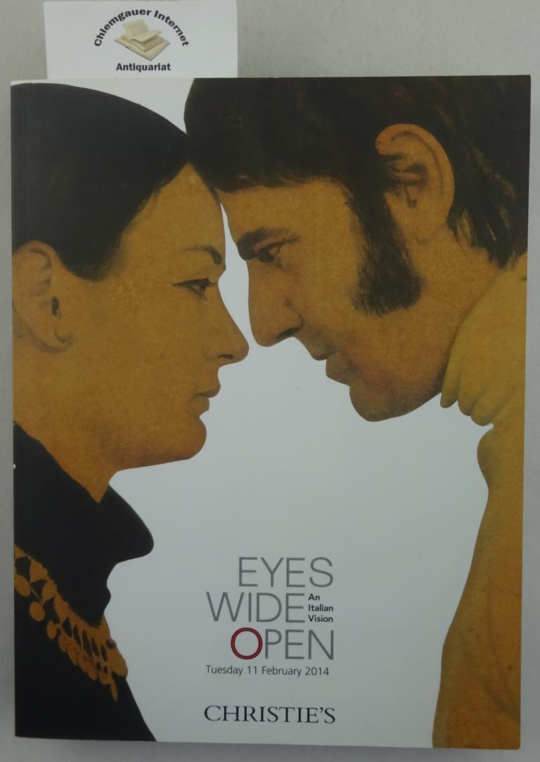 Christies February 2014 Eyes Wide Open an Italian Vision.