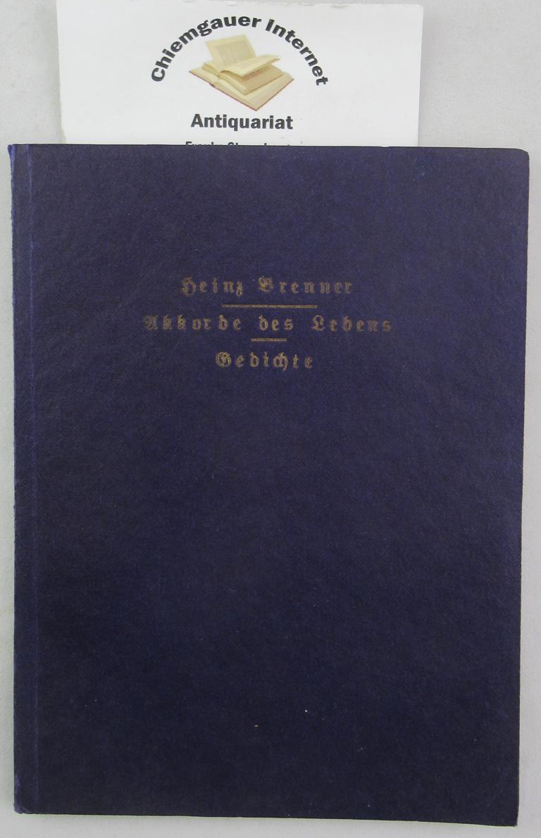 Brenner, Heinz: Akkorde des Lebens : Gedichte. 2.-3. Tausend.