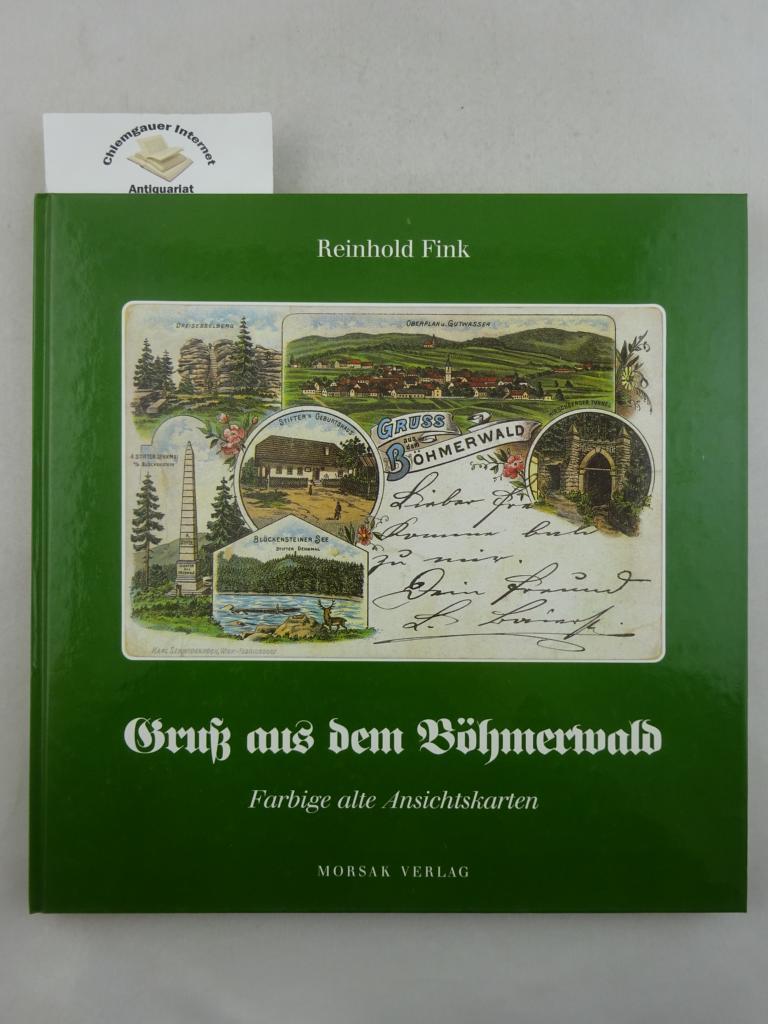 Gruss aus dem Böhmerwald : farbige alte Ansichtskarten. ERSTAUSGABE.