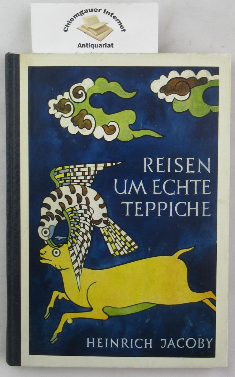 Jacoby, Hinrich: Deckeltitel: Reisen um echte Teppiche. (Innen: Reisen um den echten Teppich.) I . Band: Forschungsreisen in Anatolien, dem Kaukasus und Turkestan. Mit Abbildungen und Photographien. ERSTAUSGABE.