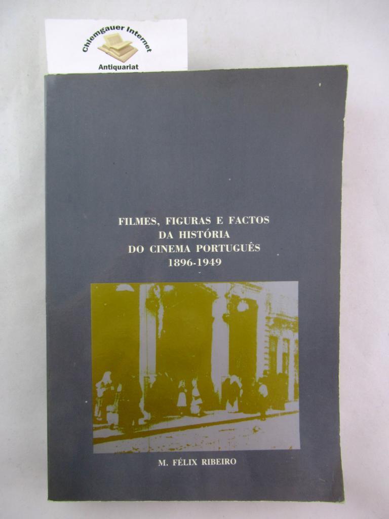 Filmes, figuras e factos da história do cinema português, 1896-1949. ERSTAUSGABE.