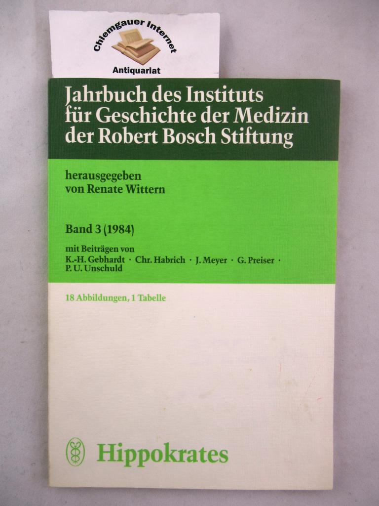 Jahrbuch des Instituts für Geschichte der Medizin der Robert-Bosch-Stiftung. Band 3. (1984) Herausgegeben von Renate Wittern.