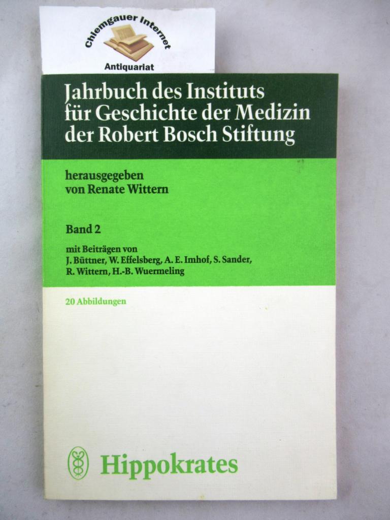 Jahrbuch des Instituts für Geschichte der Medizin der Robert-Bosch-Stiftung. Band 2. (1983) Herausgegeben von Renate Wittern.