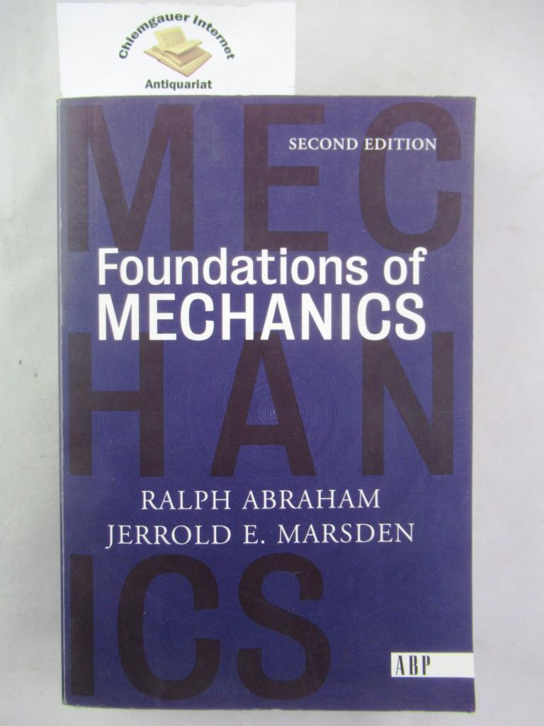 Foundations of mechanics;: A mathematical exposition of classical mechanics with an introduction to qualitative theory of dynamic systems ans applications to the three-body problem. SECOND editio, revised, enlarged and reset. 0201408406 (Paperback).
